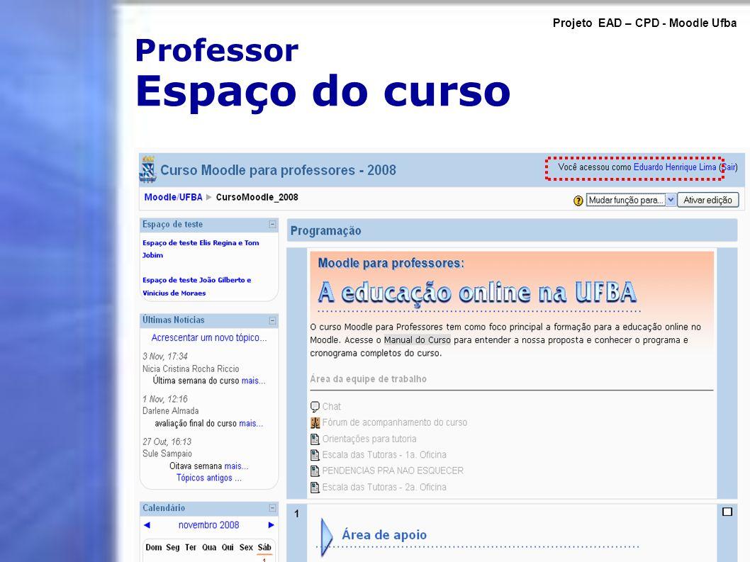 Professor Espaço do curso