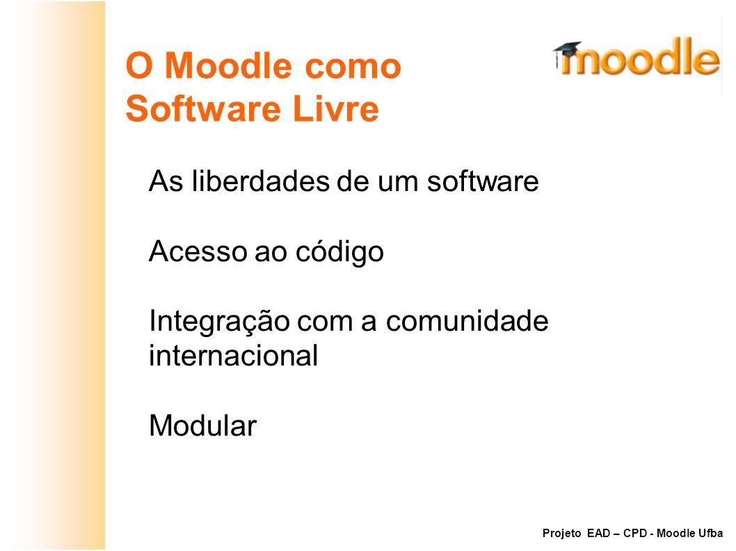 O Moodle como Software Livre As liberdades de um software