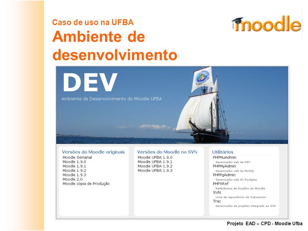 Ambiente de desenvolvimento Caso de uso na UFBA