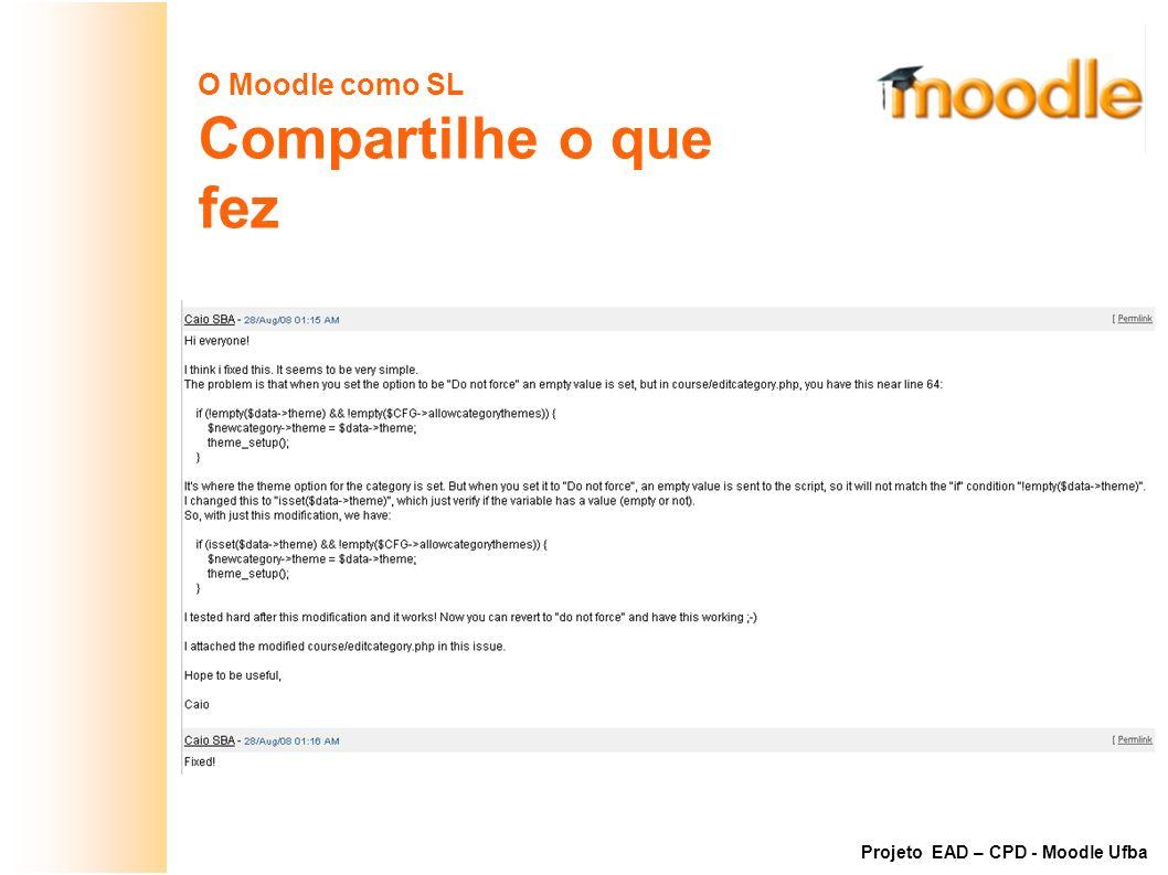 Compartilhe o que fez O Moodle como SL Exemplo: Bug #16152 do Moodle