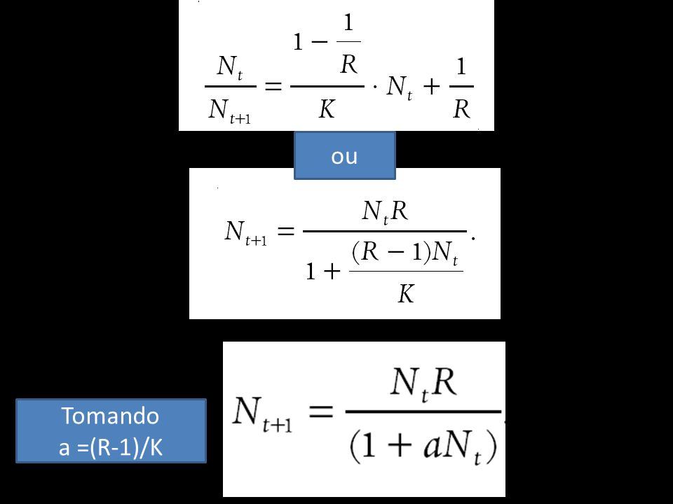 ou Tomando a =(R-1)/K