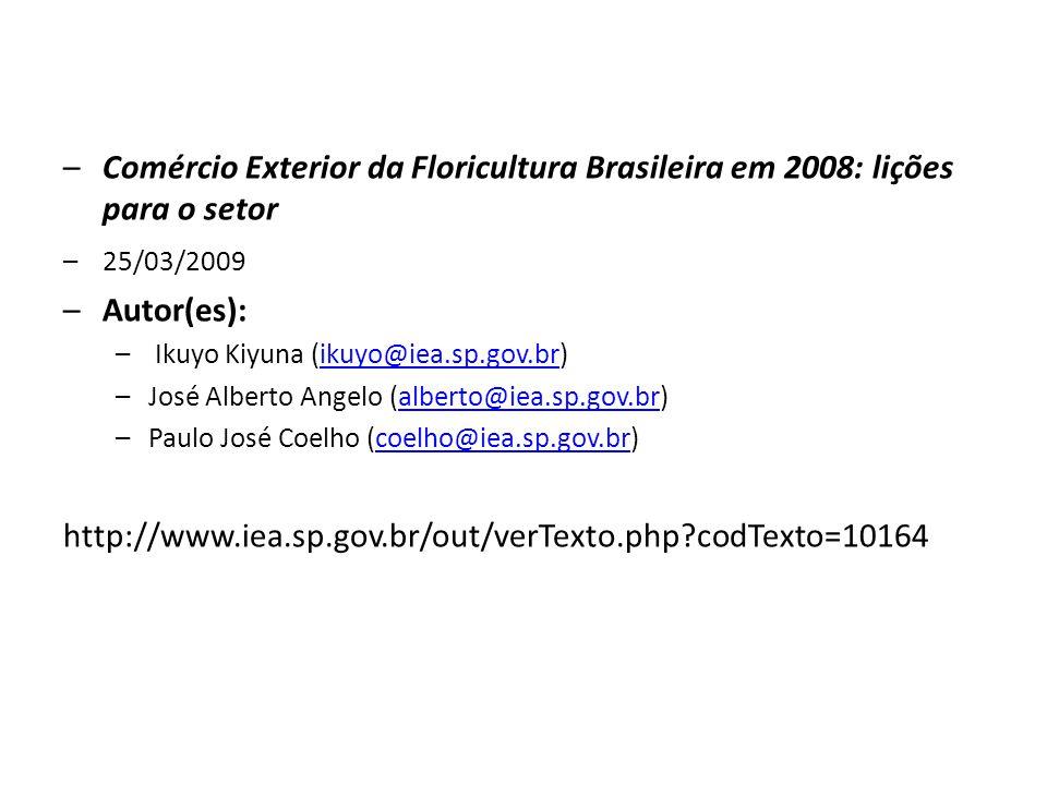 Comércio Exterior da Floricultura Brasileira em 2008: lições para o setor