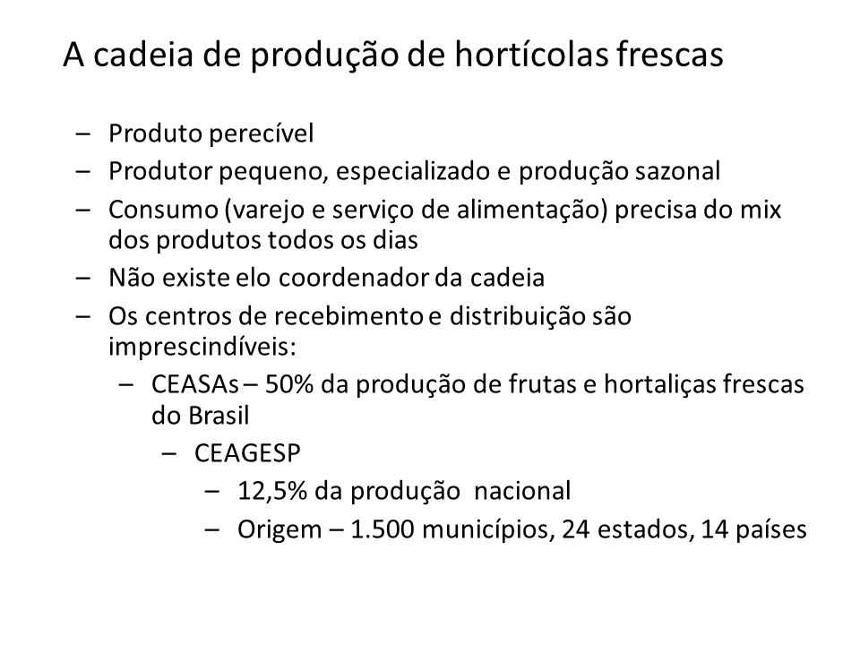 A cadeia de produção de hortícolas frescas