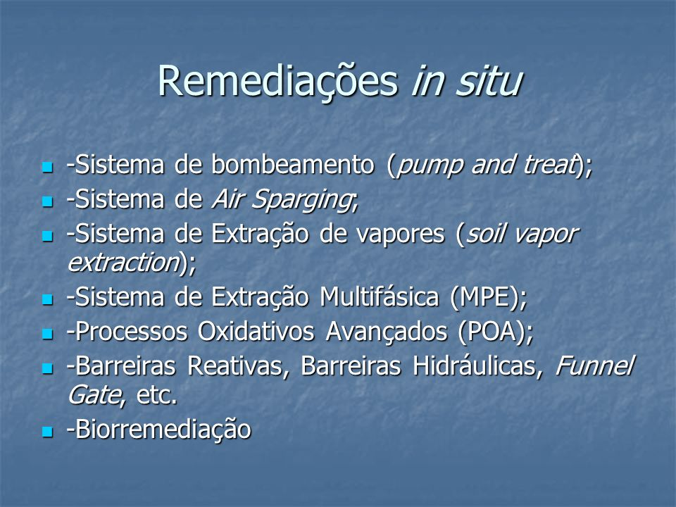 Remediações in situ -Sistema de bombeamento (pump and treat);
