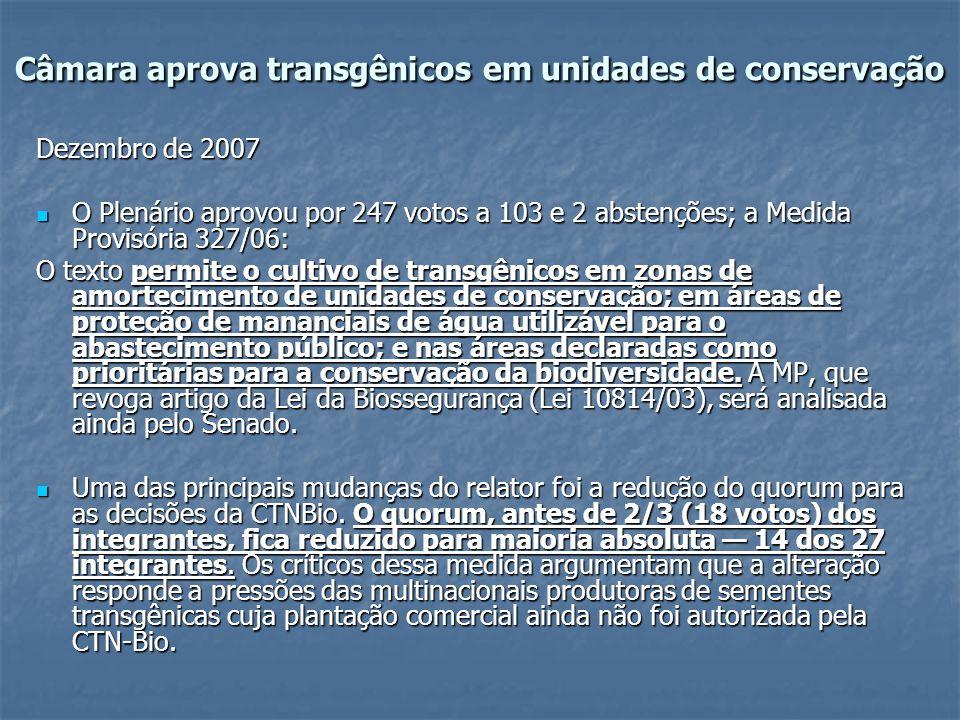 Câmara aprova transgênicos em unidades de conservação