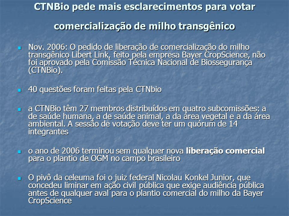 CTNBio pede mais esclarecimentos para votar comercialização de milho transgênico