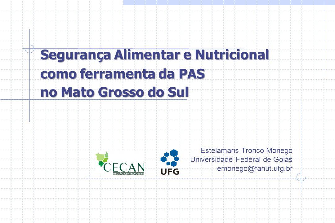 Segurança Alimentar e Nutricional como ferramenta da PAS