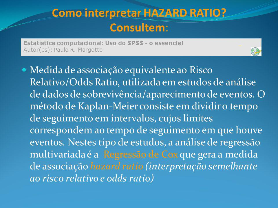 Como interpretar HAZARD RATIO Consultem: