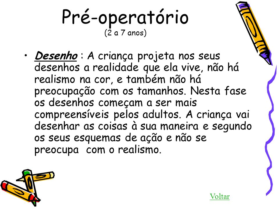 Pré-operatório (2 a 7 anos)