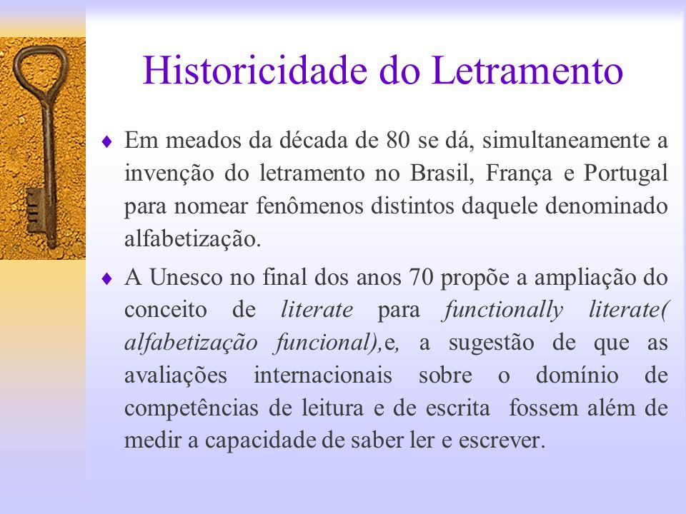 Historicidade do Letramento