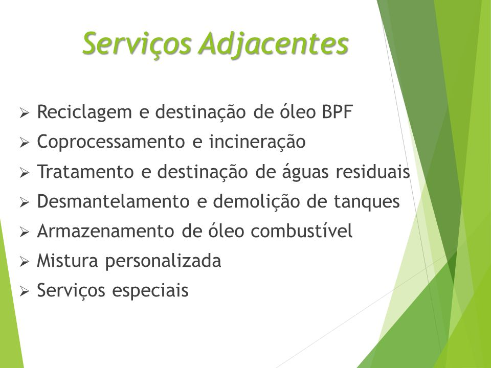 Serviços Adjacentes Reciclagem e destinação de óleo BPF