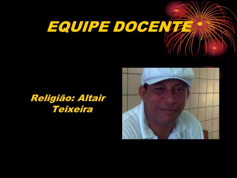 Religião: Altair Teixeira