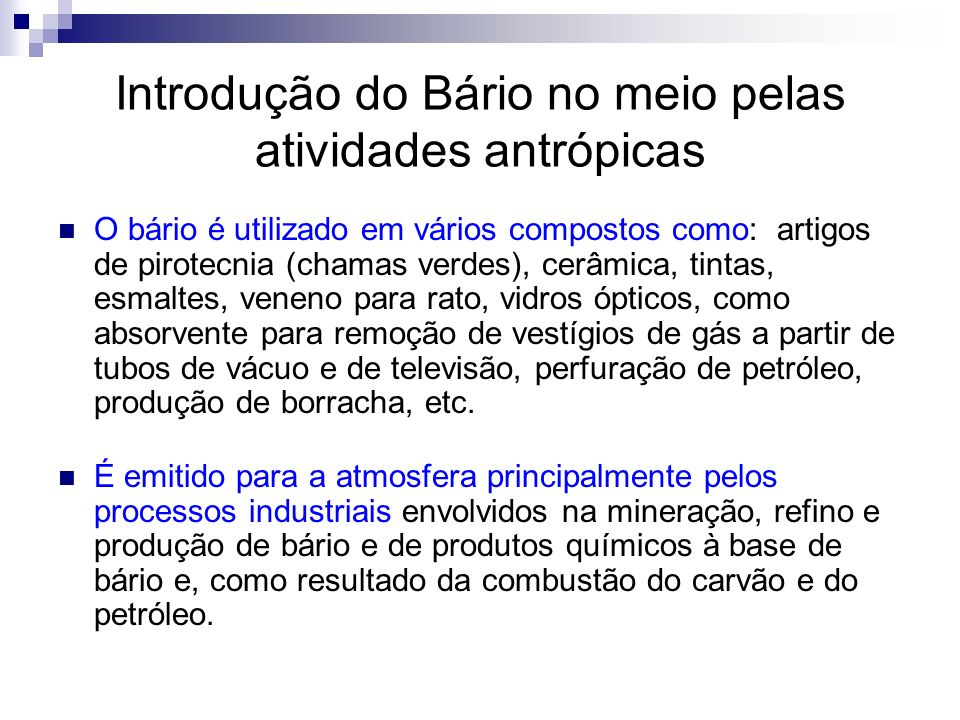 Introdução do Bário no meio pelas atividades antrópicas