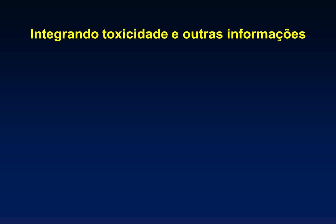 Integrando toxicidade e outras informações