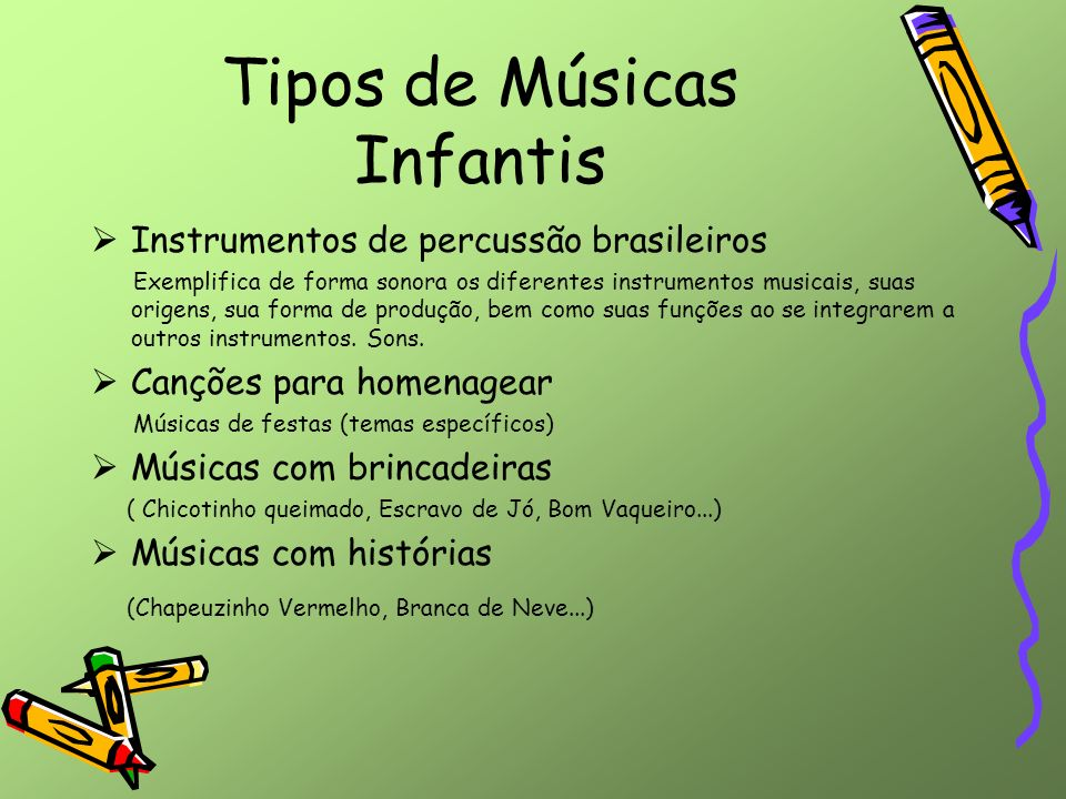 Tipos de Músicas Infantis