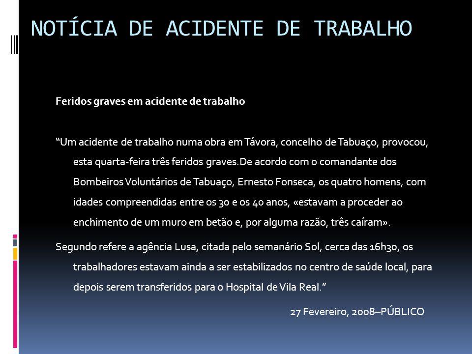 NOTÍCIA DE ACIDENTE DE TRABALHO