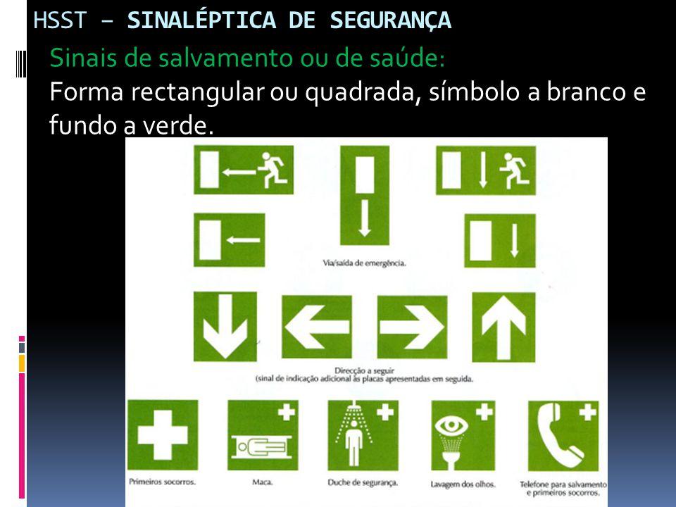 HSST – SINALÉPTICA DE SEGURANÇA