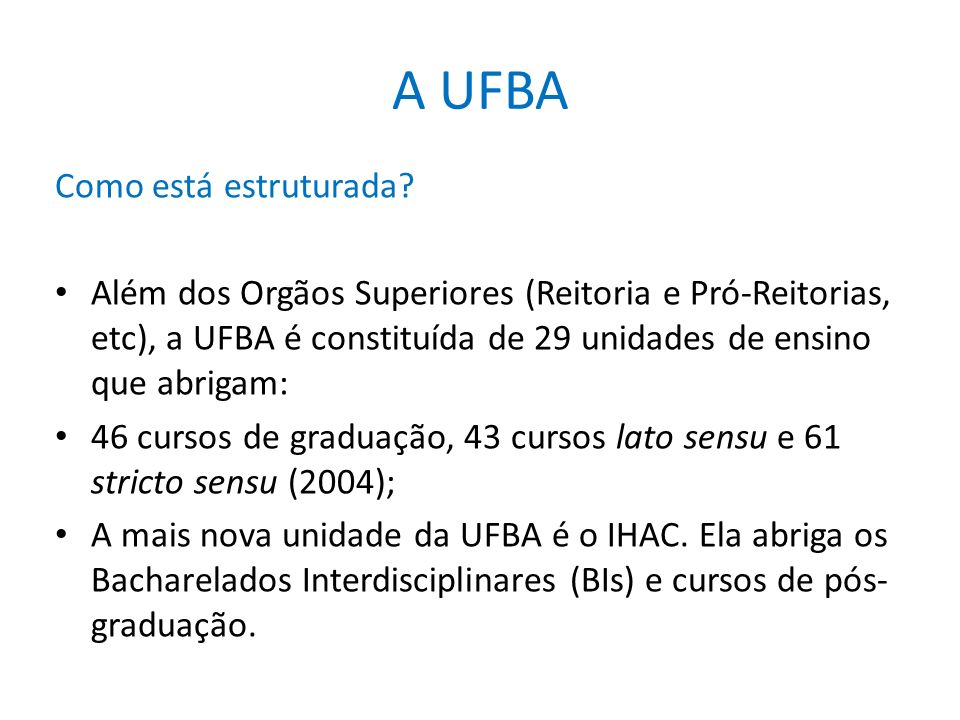 A UFBA Como está estruturada