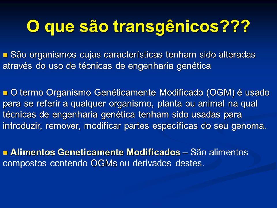 O que são transgênicos São organismos cujas características tenham sido alteradas através do uso de técnicas de engenharia genética.
