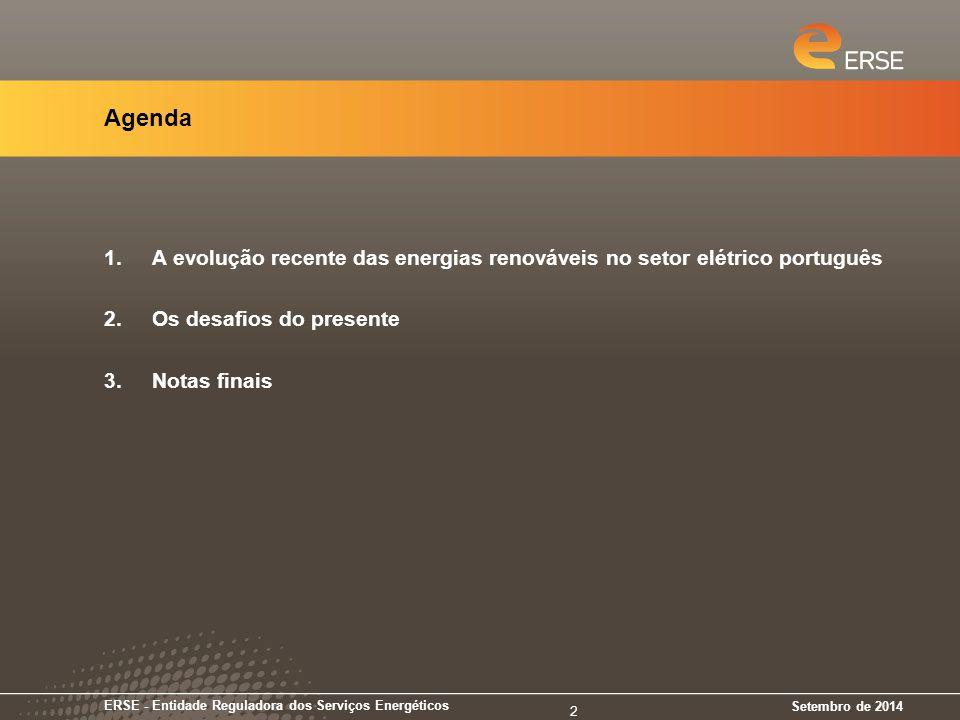 09-04-2017 Agenda. A evolução recente das energias renováveis no setor elétrico português. Os desafios do presente.