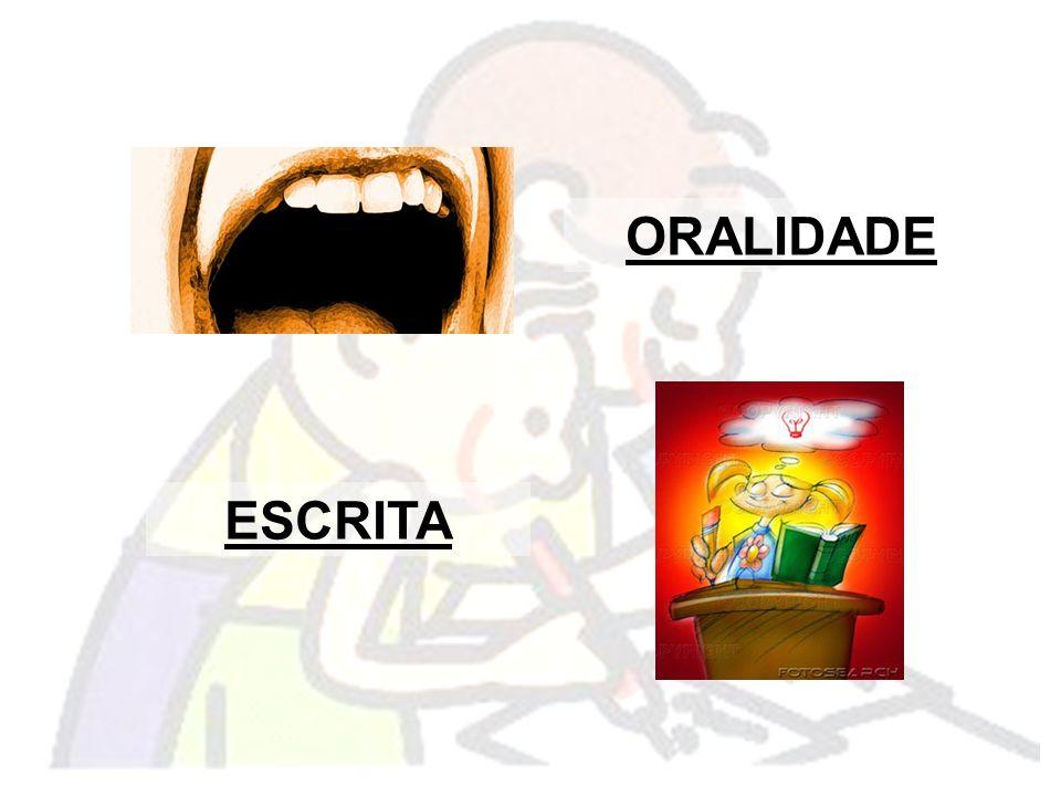 ORALIDADE ESCRITA