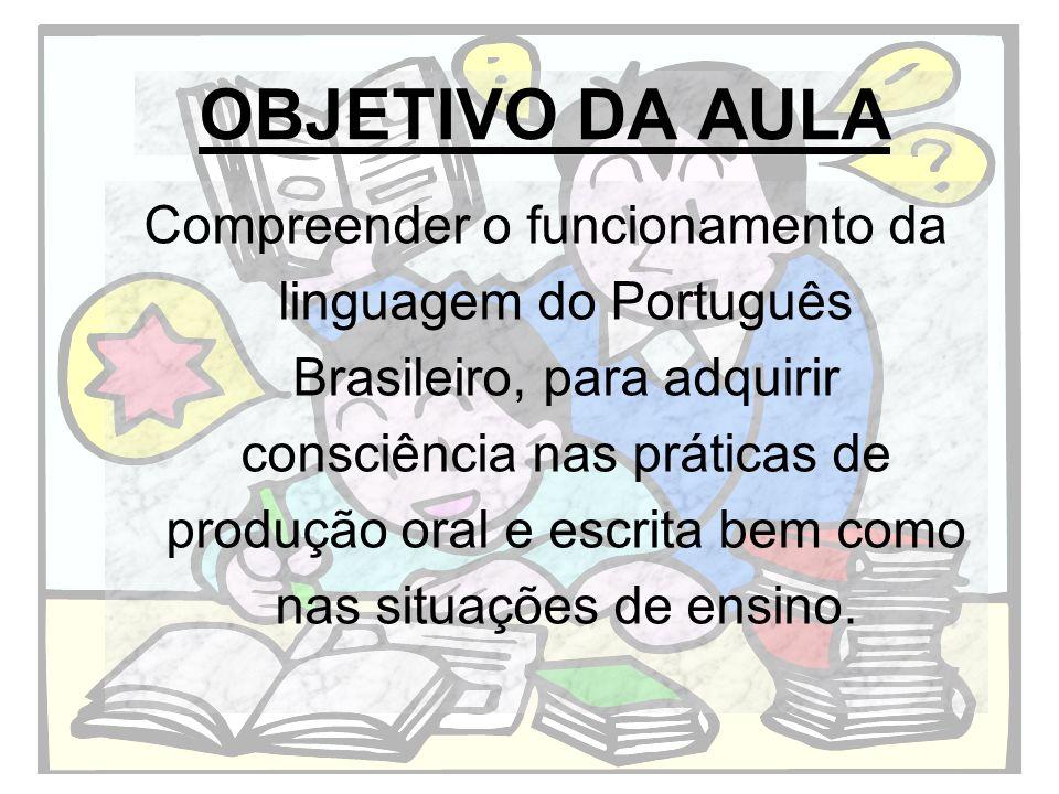OBJETIVO DA AULA