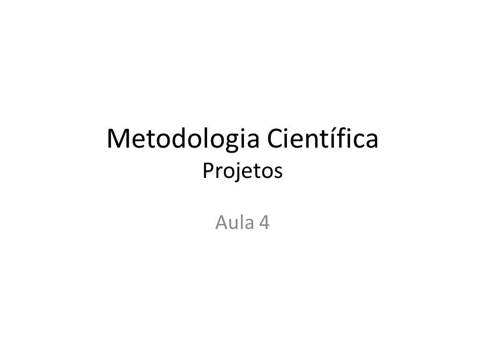 Metodologia Científica Projetos