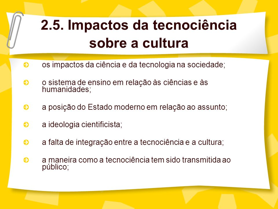 2.5. Impactos da tecnociência sobre a cultura
