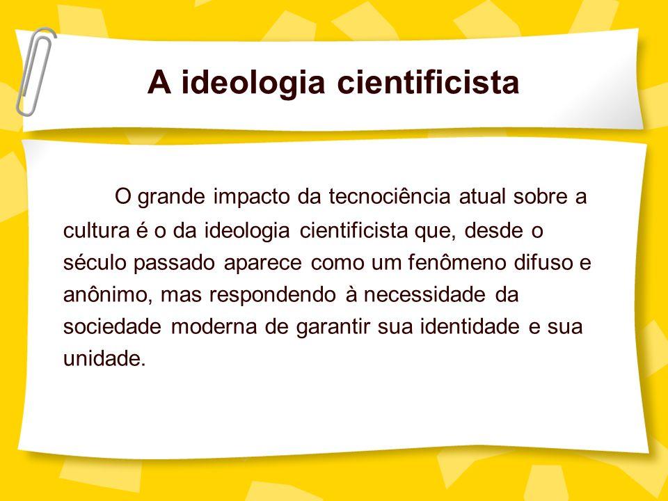 A ideologia cientificista