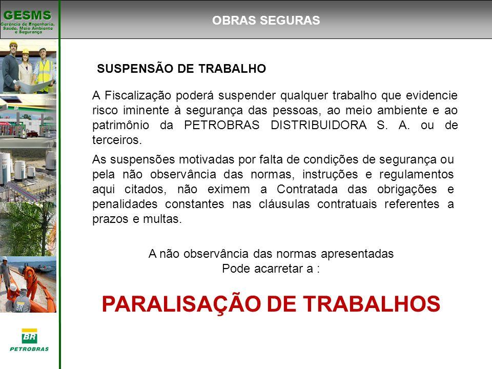 PARALISAÇÃO DE TRABALHOS