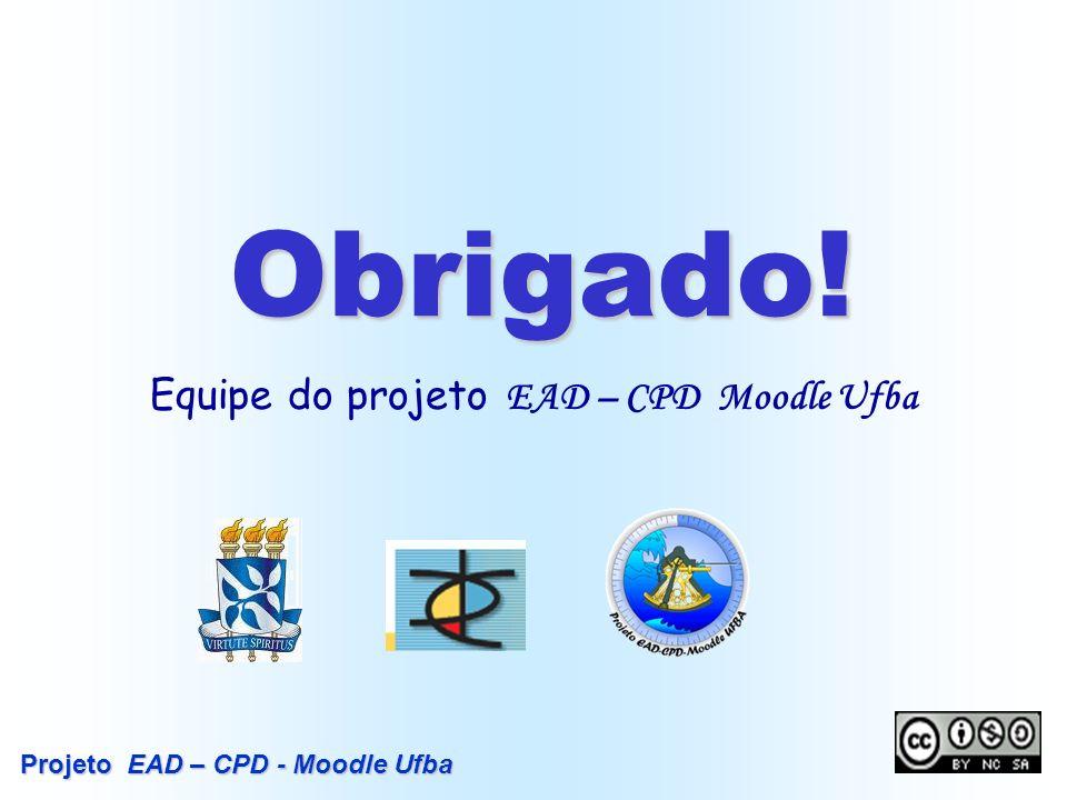 Equipe do projeto EAD – CPD Moodle Ufba