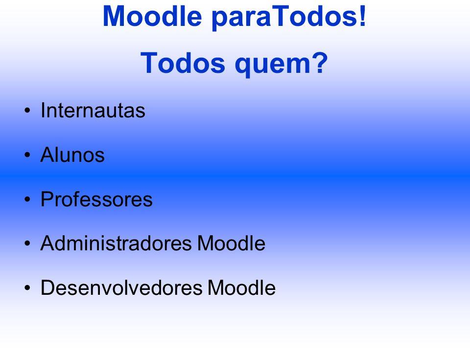 Moodle paraTodos! Todos quem
