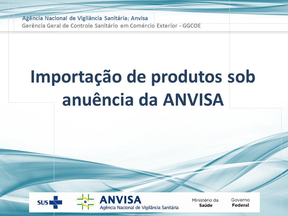 Importação de produtos sob anuência da ANVISA