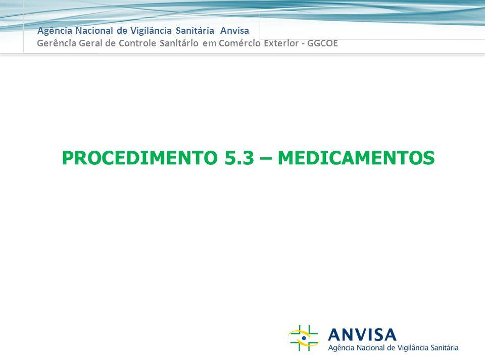 PROCEDIMENTO 5.3 – MEDICAMENTOS