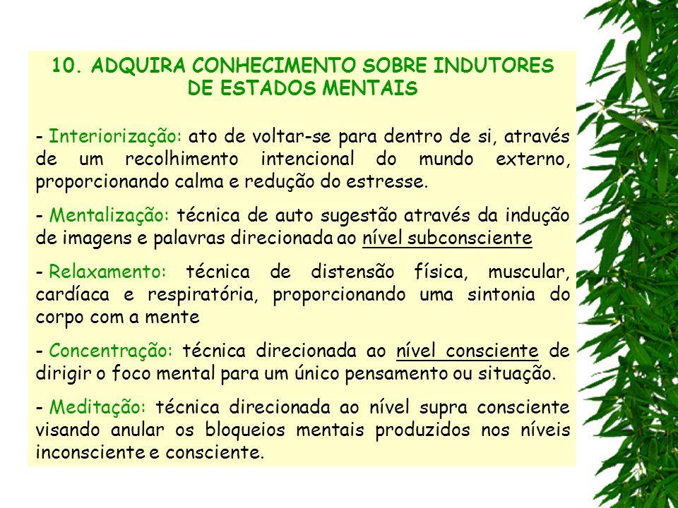 10. ADQUIRA CONHECIMENTO SOBRE INDUTORES DE ESTADOS MENTAIS
