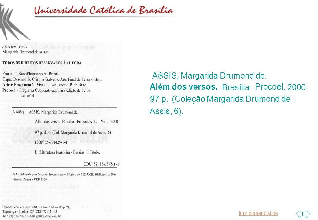 ASSIS, Margarida Drumond de.