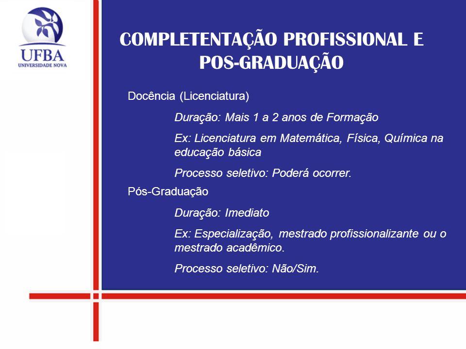 COMPLETENTAÇÃO PROFISSIONAL E POS-GRADUAÇÃO