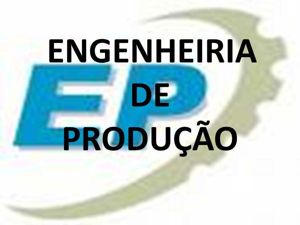 ENGENHEIRIA DE PRODUÇÃO