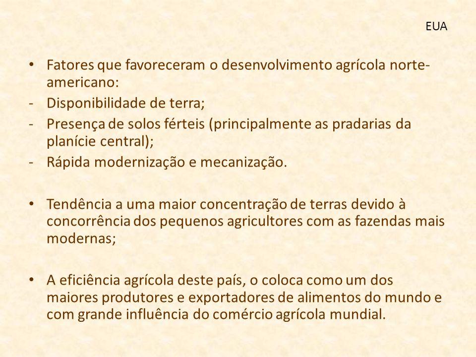 Fatores que favoreceram o desenvolvimento agrícola norte-americano: