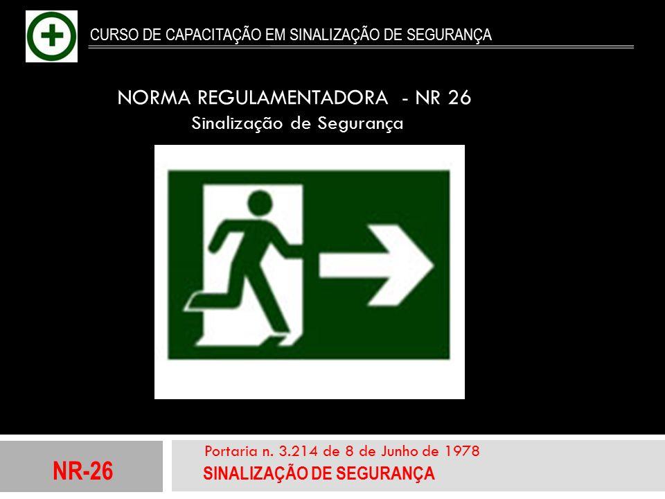 NORMA REGULAMENTADORA - NR 26