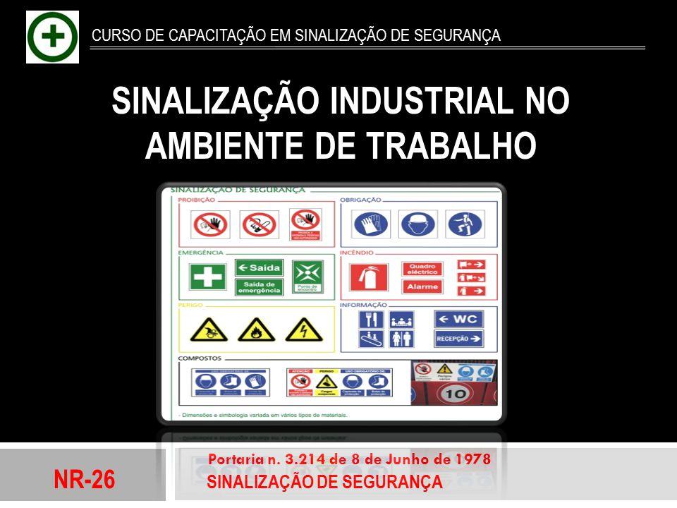 SINALIZAÇÃO INDUSTRIAL NO AMBIENTE DE TRABALHO
