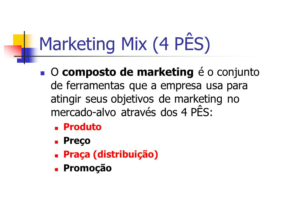 Marketing Mix (4 PÊS)