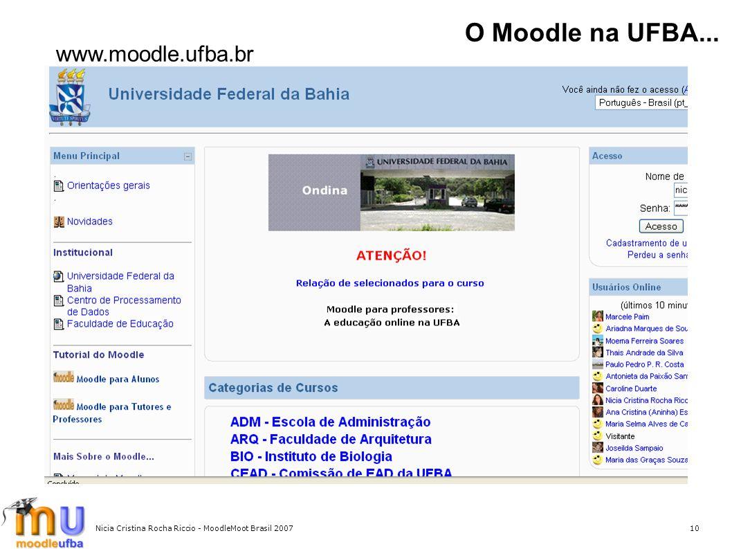 O Moodle na UFBA... www.moodle.ufba.br