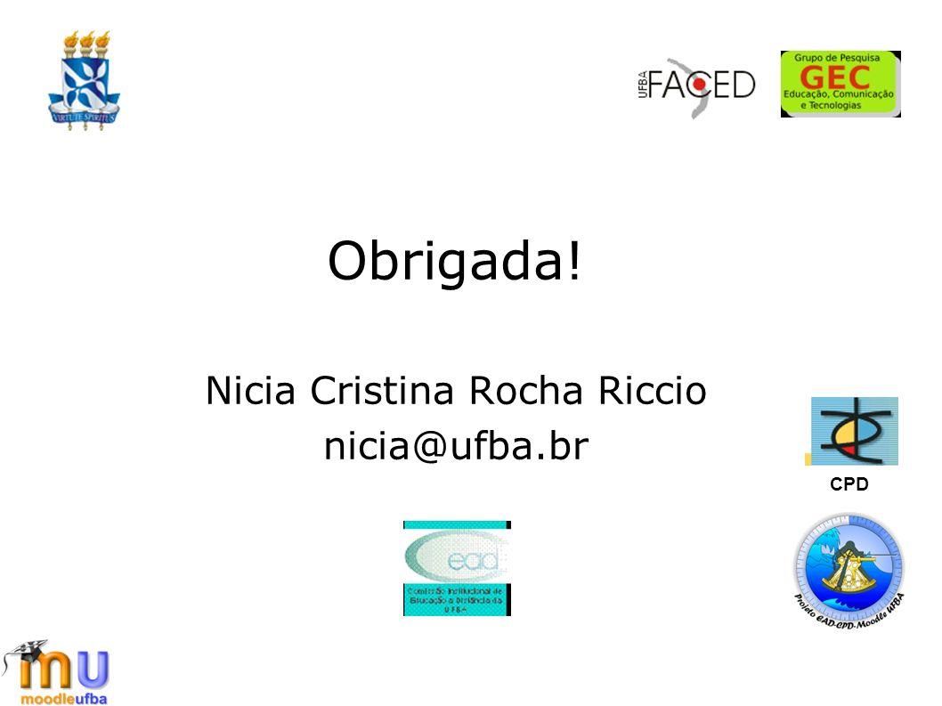 Nicia Cristina Rocha Riccio nicia@ufba.br