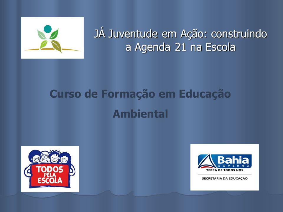 JÁ Juventude em Ação: construindo a Agenda 21 na Escola
