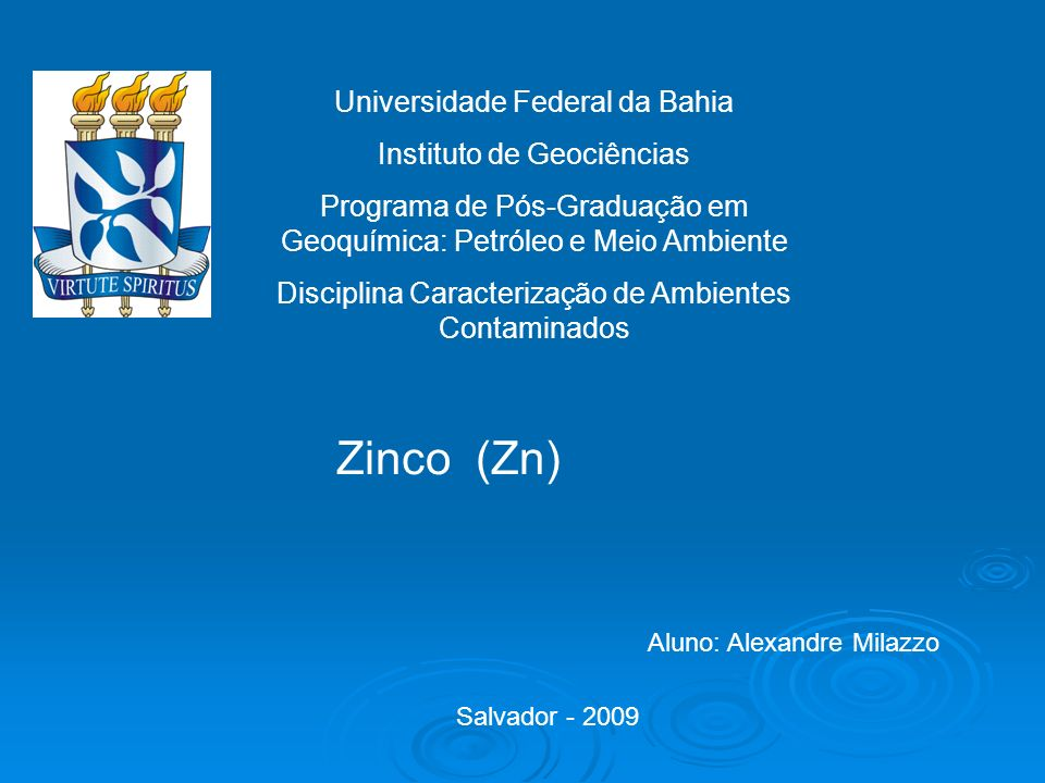 Zinco (Zn) Universidade Federal da Bahia Instituto de Geociências