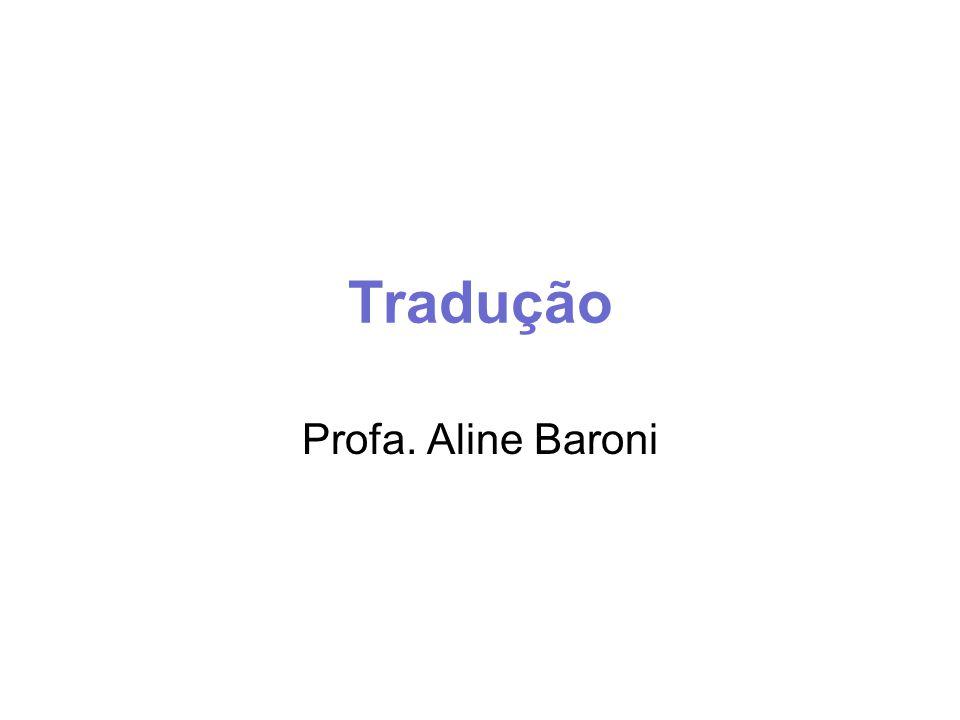 Tradução Profa. Aline Baroni