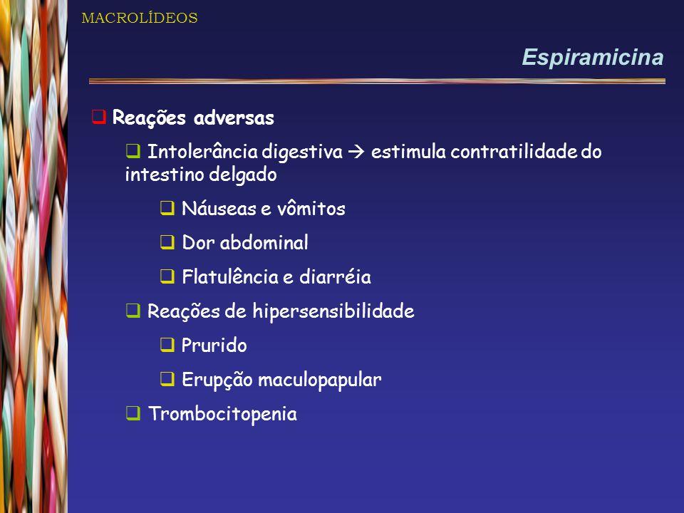 Espiramicina Reações adversas