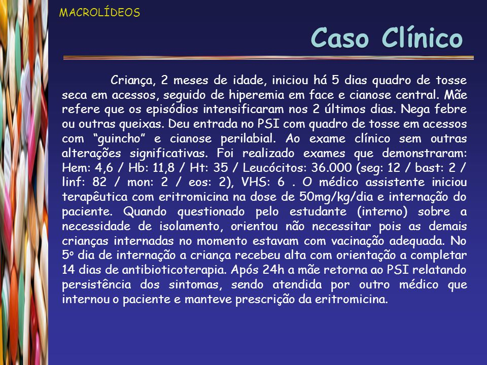 MACROLÍDEOS Caso Clínico.