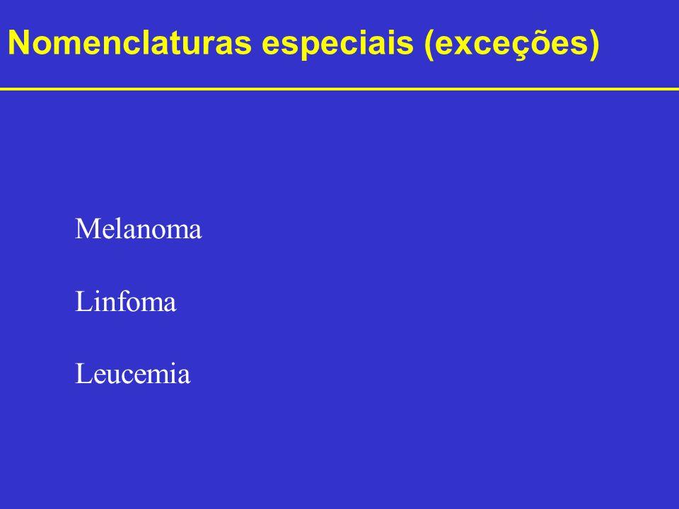 Nomenclaturas especiais (exceções)